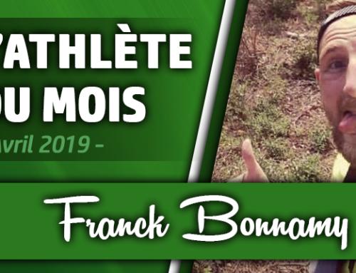Athlète du mois d'Avril : Franck Bonnamy